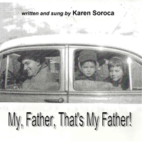 Karen Soroca | My Father, That's My Father