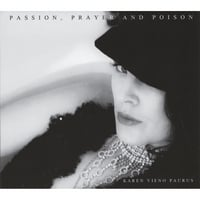 KAREN VIENO PAURUS: Passion, Prayer and Poison