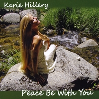 Karie Hillery | Peace Be With You