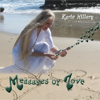 Karie Hillery | Messages of Love