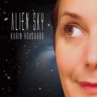 Karin Hougaard: Alien Sky
