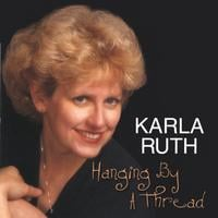 Karla Ruth | Hanging By a Thread