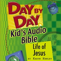 Karyn Henley | Day by Day Kids Audio Bible: Life of Jesus