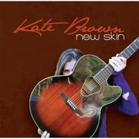 Kate Brown: New Skin