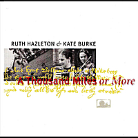 Kate Burke & Ruth Hazleton | A Thousand Miles or More