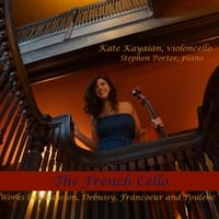 Kate Kayaian & Stephen Porter | The French Cello