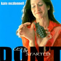 Kate McDonnell | Don't Get Me Started