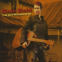 Kate Reid | I'm Just Warming Up