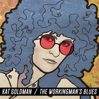Kat Goldman | Working Man's Blues