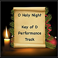 Katherine Abbot | O Holy Night (Performance Track  Key Of D)