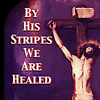 Katherine Abbot | By His Stripes We Are Healed