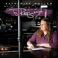 Katherine Moller | By Request