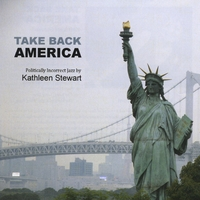 Kathleen Stewart | Take Back America