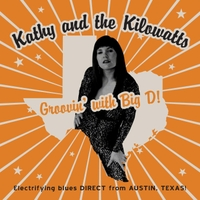 Kathy and the Kilowatts | Groovin' With Big D