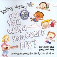 Kathy Byers | Do You Wish You Could Fly?