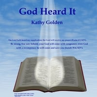 Kathy Golden | God Heard It
