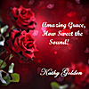 Kathy Golden: Amazing Grace, How Sweet the Sound!