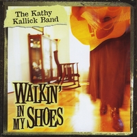 Kathy Kallick Band | Walkin' in My Shoes