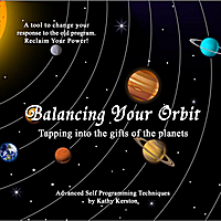 Kathy Kerston | Balancing Your Orbit