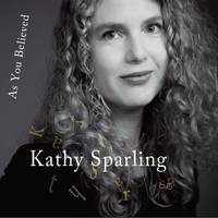 Kathy Sparling | As You Believed