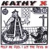 Kathy X: I Let The Devil In