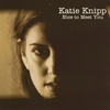 Katie Knipp: Nice to Meet You