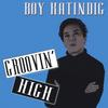 BOY KATINDIG: Groovin' High