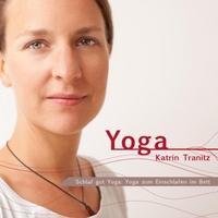 Katrin Tranitz: Schlaf Gut Yoga