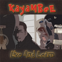 Kayambee: Live and Learn (Remixed & Remastered)