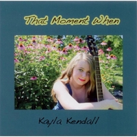 Kayla Kendall | That Moment When