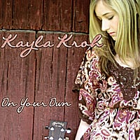 Kayla Kroh | On Your Own