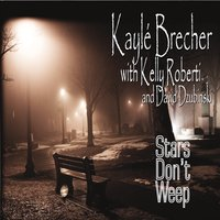 Kayle Brecher | Stars Don't Weep