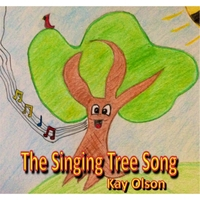 Kay Olson | The Singing Tree Song