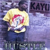 KAYO: One Hundred Percent Hustle