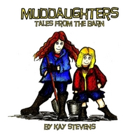Kay Stevens | Muddaughters: Tales from the Barn