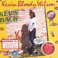 Kevin Bloody Wilson | Kev's Back