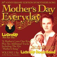 Del Henry & Liszenup Houzeband | Mother's Day Everyday, Vol. 1