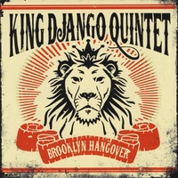 King Django Quintet | Brooklyn Hangover