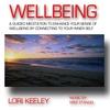 Lori Keeley / Mike Stancel: Wellbeing