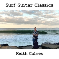 Keith Calmes | Surf Guitar Classics
