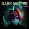Keith Davies: Dark Matter