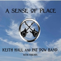 Keith Hall & Pat Dow | A Sense of Place