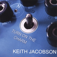 Keith Jacobson | Turn On The Charm