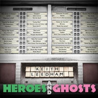 Keith Leedham | Heroes and Ghosts