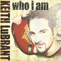Keith LuBrant | Who I Am
