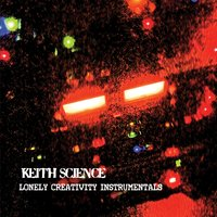 Keith Science | Lonely Creativity Instrumentals