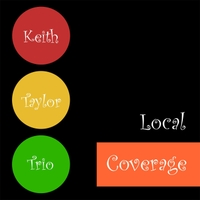 Keith Taylor Trio | Local Coverage