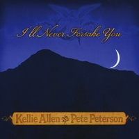 Kellie Allen and Pete Peterson | I'll Never Forsake You