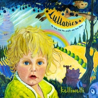 Kelli Welli | Lullabies: For Kids and the People Who Love Them - EP