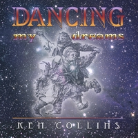Ken Collins | Dancing My Dreams